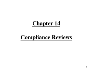 Chapter 14 Compliance Reviews