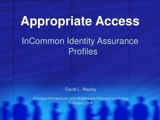 Appropriate Access