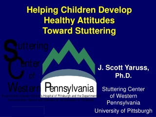 Helping Children Develop Healthy Attitudes Toward Stuttering