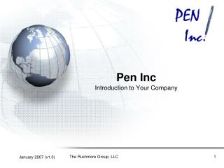 Pen Inc Introduction to Your Company