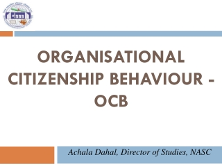 Organisational  Citizenship  Behaviour  - OCB