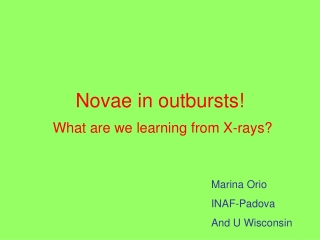 Novae in outbursts!