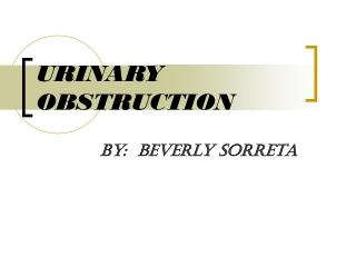 URINARY OBSTRUCTION