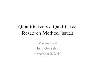 Quantitative vs. Qualitative Research Method Issues