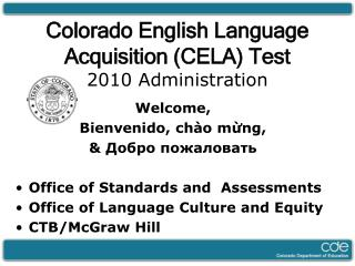 Colorado English Language Acquisition (CELA) Test 2010 Administration