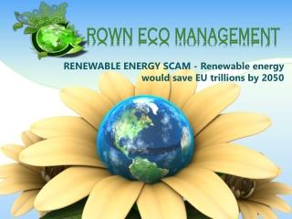CROWN CAPITAL ECO MANAGEMENT RENEWABLE ENERGY SCAM - Renewab