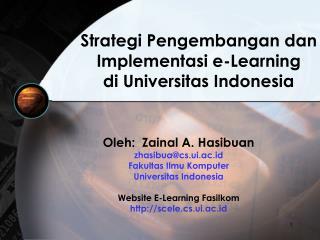 Strategi Pengembangan dan  Implementasi e-Learning  di Universitas Indonesia