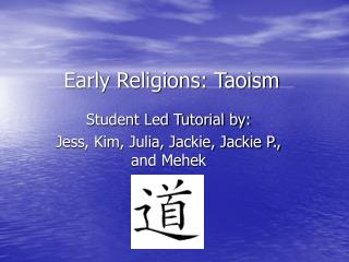 Early Religions: Taoism