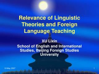 Relevance of Linguistic Theories and Foreign Language Teaching