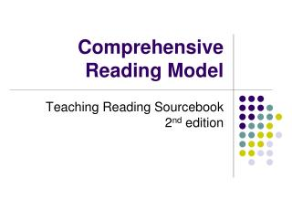 Comprehensive Reading Model