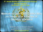 Methods to Detect and Control Bias in Comparative Analyses of Disability Statistics