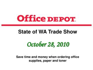 State of WA Trade Show October 28, 2010