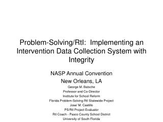 Problem-Solving/RtI:  Implementing an Intervention Data Collection System with Integrity