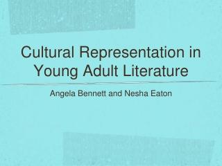 Cultural Representation in Young Adult Literature