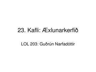 23. Kafli: Æxlunarkerfið