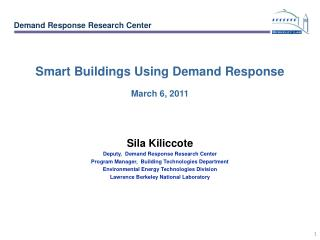 Smart Buildings Using Demand Response March 6, 2011