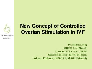 New Concept of Controlled Ovarian Stimulation in IVF