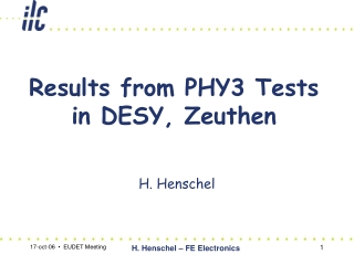 Results from PHY3 Tests in DESY, Zeuthen