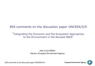 Jean-Louis Weber,  Advisor, European Environment Agency