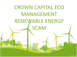 CROWN CAPITAL ECO MANAGEMENT INDONESIA FRAUD - Renewable ene
