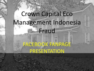 FACEBOOK FANPAGE PRESENTATION - Crown Capital Eco Management