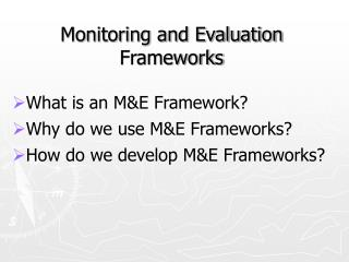 Monitoring and Evaluation Frameworks