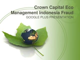 GOOGLE PLUS - Crown Capital Eco Management Indonesia Fraud