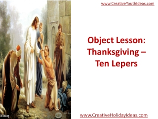 Object Lesson: Thanksgiving – Ten Lepers