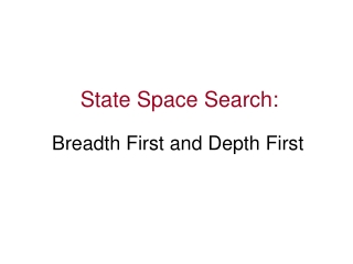 State Space Search: