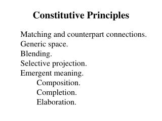 Constitutive Principles