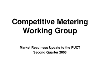 Competitive Metering Working Group