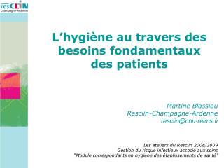 L'hygiène au travers des besoins fondamentaux des patients