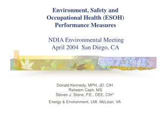 Environment, Safety and  Occupational Health ESOH Performance Measures   NDIA Environmental Meeting April 2004  San Dieg