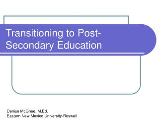 Transitioning to Post-Secondary Education
