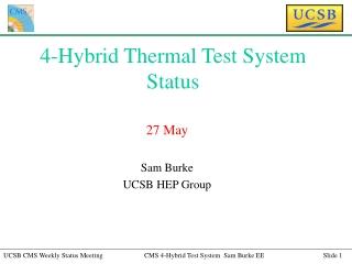 4-Hybrid Thermal Test System Status