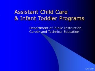 Assistant Child Care  & Infant Toddler Programs