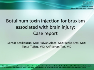 Botulinum toxin injection for bruxism associated with brain injury:  Case report