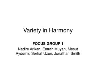 Variety in Harmony