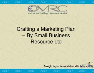 Crafting a Marketing Plan  – By Small Business Resource Ltd