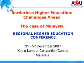 Borderless Higher Education: Challenges Ahead  The case of Malaysia