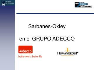Sarbanes-Oxley en el GRUPO ADECCO