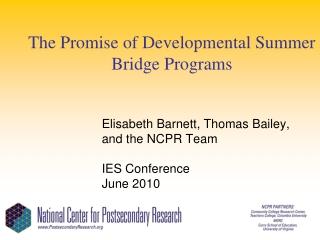 The Promise of Developmental Summer Bridge Programs