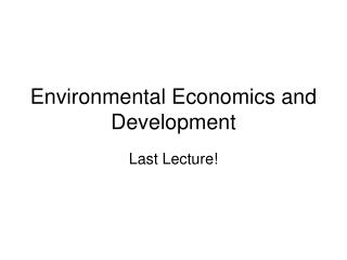 Environmental Economics and Development