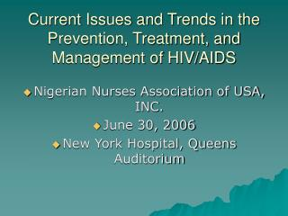 Current Issues and Trends in the Prevention, Treatment, and Management of HIV/AIDS