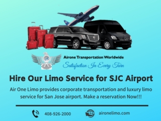 Hire Our Limo Service for SJC Airport