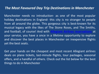 The Most Favoured Day Trip Destinations in Manchester