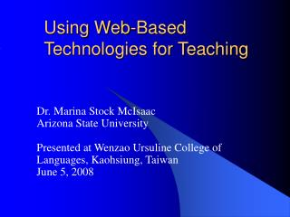 Using Web-Based Technologies for Teaching
