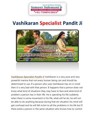 Vashikaran Specialist Pandit Ji - Astrologer Sameer Sulemani