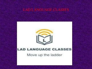 LAD Language Classes   Language Classes