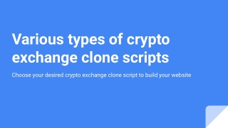 Various Types of Cryptocurrency Exchange Clone Scripts - Coinjoker